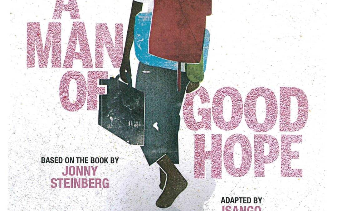 'A MAN OF GOOD HOPE'